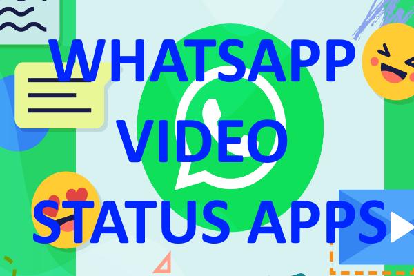 Whatsapp video status apps