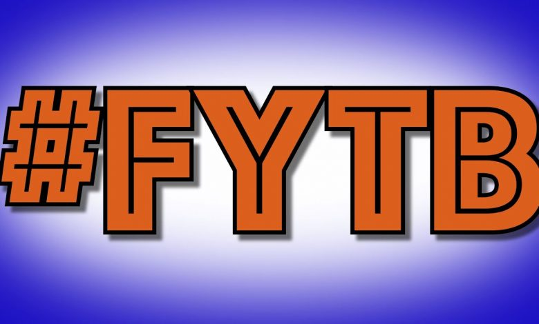 What does FYTB mean?